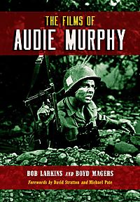 The Films of Audie Murphy