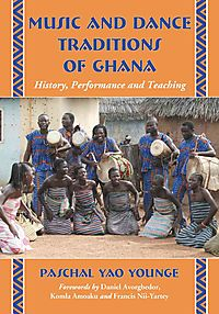 Music and Dance Traditions of Ghana