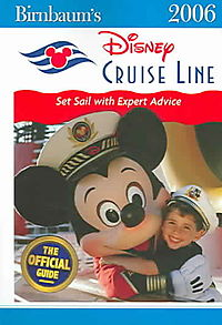 Birnbaum's 2006 Disneys Cruise Line Guide