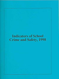 Indicators Of School Crime And Safety, 1998