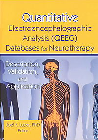 Quantitative Electroencephalographic Analysis Qeeg Databases for Neurotherapy