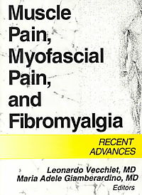 Muscle Pain, Myofascial Pain, and Fibromyalgia