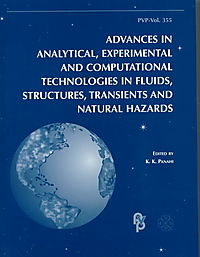 Advances in Analytical, Experimental and Computational Technologies in Fluids, Structures, Transients and Natural Hazards