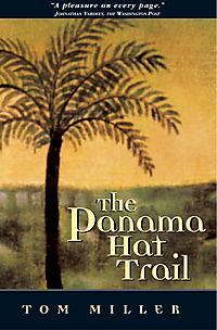 The Panama Hat Trail