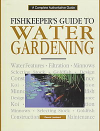 Fishkeepers Guide to Water Gardening