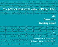 The Johns Hopkins Atlas of Digital EEG