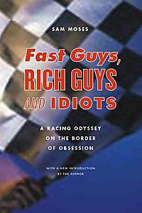 Fast Guys, Rich Guys, and Idiots