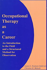 Occupational Therapy As a Career