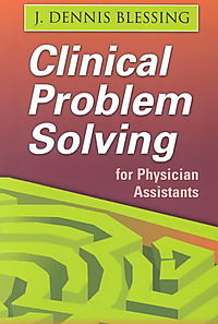 Clinical Problem Solving for Physician Assistants