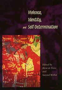 Violence, Identity and Self-Determination