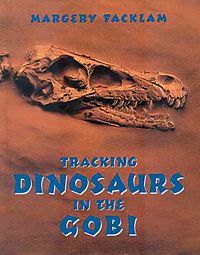 Tracking Dinosaurs in the Gobi