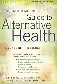 The New York Times Guide to Alternative Health