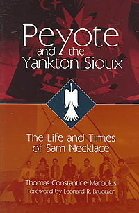 Peyote And the Yankton Sioux
