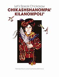 Let's Speak Chickasaw Chikashshanompa' Kilanompoli'