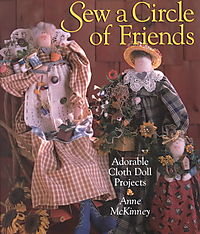 Sew a Circle of Friends Adorable Cloth Doll Projects