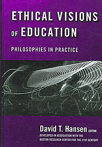 Ethical Visions of Education