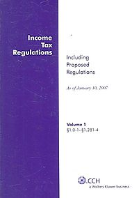 Income Tax Regulations As of January 2007