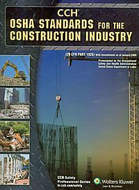 OSHA Standards for the Construction Industry As of 01/09
