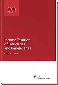 Income Taxation of Fiduciaries and Beneficiaries 2013
