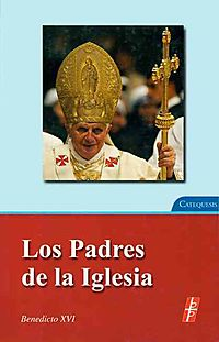 Los Padres de la Iglesia/ The Fathers of the Church