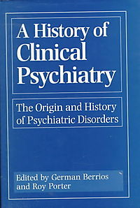 A History of Clinical Psychiatry