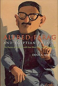 Alfred Farag and Egyptian Theater