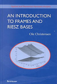 An Introduction to Frames and Riesz Bases