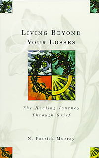Living Beyond Your Losses