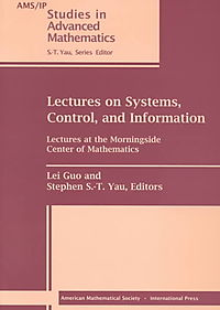 Lectures on Systems, Control, and Information