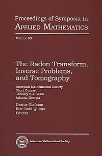 The Radon Transform, Inverse Problems, and Tomography