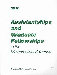Assistantships and Graduate Fellowships in the Mathematical Sciences, 2010