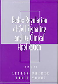 Redox Regulation of Cell Signaling and Its Clinical Application