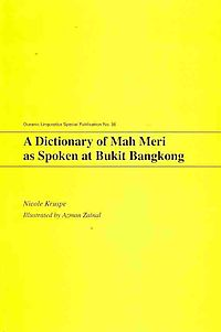 Dictionary of Mah Meri as Spoken at Bukit Bangkong