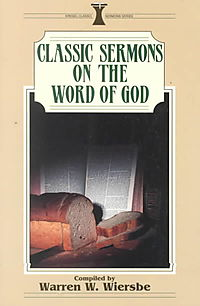 Classic Sermons on the Word of God