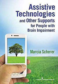Assistive Technologies and Other Supports for People with Brain Impairment