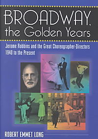 Broadway, the Golden Years