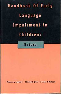 Handbook of Early Language Impairment in Children