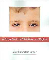 A Clergy Guide to Child Abuse And Neglect