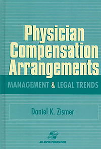 Physician Compensation Arrangements