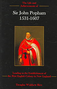 The Life And Achievements Of Sir John Popham, 1531-1607