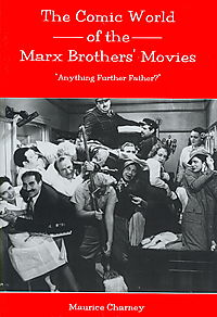 The Comic World of the Marx Brothers' Movies