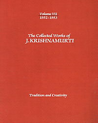 The Collected Works of J Krishnamurti 1952-1953