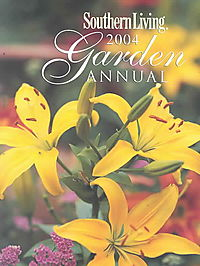 Southern Living Garden Annual 2004