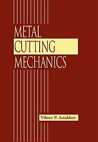 Metal Cutting Mechanics