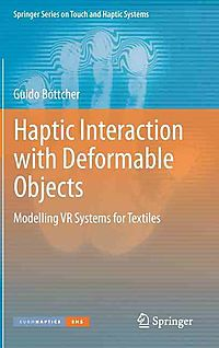 Haptic Interaction With Deformable Objects