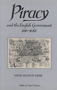 Piracy and the English Government, 1616-1642