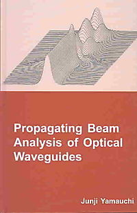 Propagating Beam Analysis of Optical Waveguides