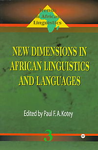 New Dimensions in African Linguistics and Languages