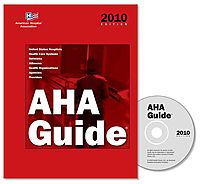 Aha Guide to the Health Care Field 2010