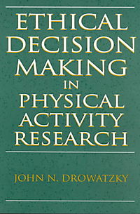 Ethical Decision Making in Physical Activity Research
